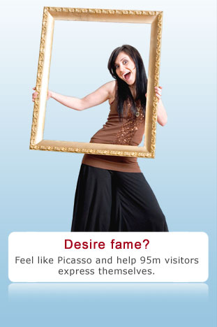 Desire fame? Feel like Picasso and help 95m visitors express themselves.